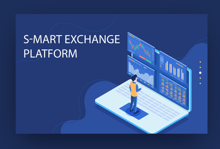 S-Mart exchange plateform S MART
